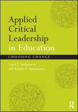 Applied Critical Leadership in Education