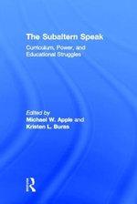 The Subaltern Speak