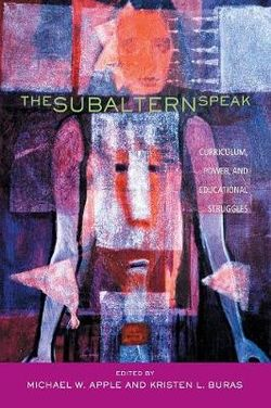 The Subaltern Speak