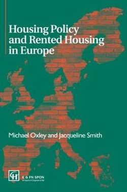 Housing Policy and Rented Housing in Europe