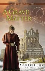 A Grave Matter: A Lady Darby Mystery Book 3