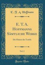 E. T. A. Hoffmanns Samtliche Werke, Vol. 2