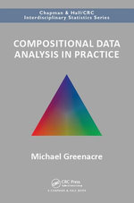 Compositional Data Analysis in Practice