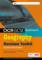 OCR GCSE Geography B: Revision Toolkit Student Workbook