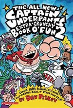 Captain Underpants: All New Extra-Crunchy Book o' Fun 2
