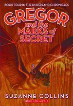 Gregor and the Marks of Secret