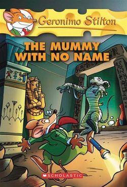 Geronimo Stilton: #26 Mummy with No Name