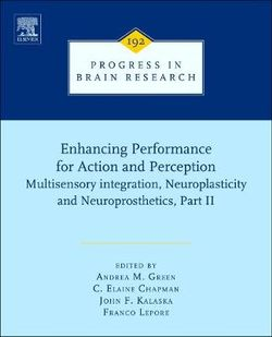 Enhancing Performance for Action and Perception: Volume 192