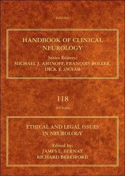 Ethical and Legal Issues in Neurology: Volume 118