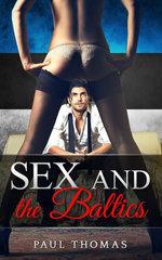 Sex and the Baltics