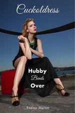 Cuckoldress: Hubby Bends Over
