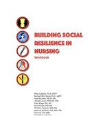 Building Social Resilience in Nursing: A Workbook