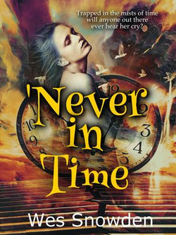 'Never in Time