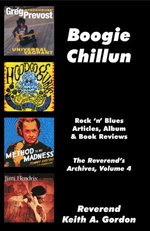 Boogie Chillun: The Reverend's Archives, Volume 4