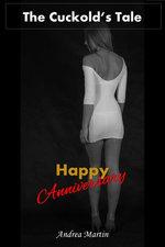 The Cuckold's Tale: Happy Anniversary