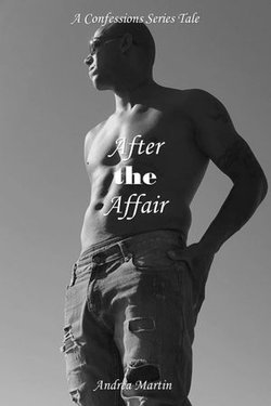 Confessions: After the Affair
