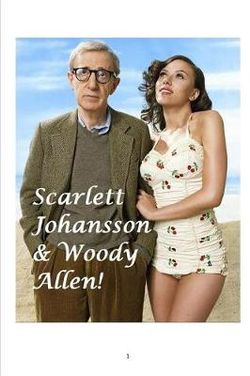 Scarlett Johansson & Woody Allen!