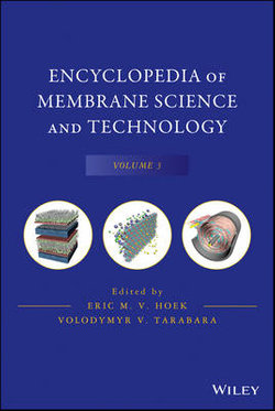 Encyclopedia of Membrane Science and Technology: v. 3