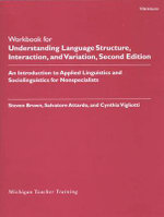 Understanding Language Structure, Interaction, and Variation: Workbook