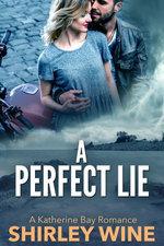 A Perfect Lie: A Katherine Bay Romance