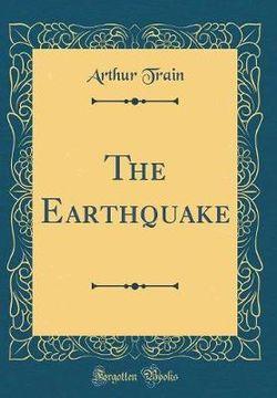 The Earthquake (Classic Reprint)