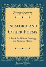 Islaford, and Other Poems