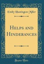Helps and Hinderances (Classic Reprint)