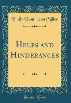Helps and Hinderances (Classic Reprint)