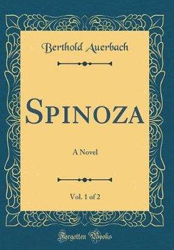 Spinoza, Vol. 1 of 2