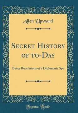 Secret History of To-Day