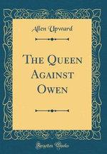 The Queen Against Owen (Classic Reprint)