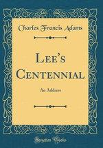 Lee's Centennial