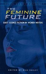 The Feminine Future