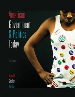 American Government and Politics Today 2009