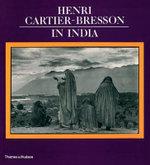 Henri Cartier-Bresson in India