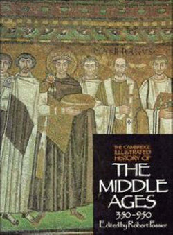 The Cambridge Illustrated History of the Middle Ages, 350-950