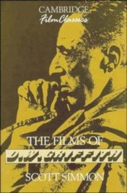 The Films of D. W. Griffith
