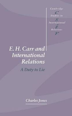 E. H. Carr and International Relations