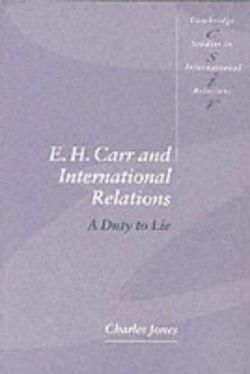E. H. Carr and International Relations