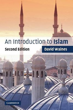 Introduction to Religion: An Introduction to Islam