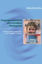 Language Acquisition and Conceptual Development