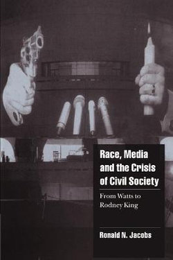 Race, Media, and the Crisis of Civil Society