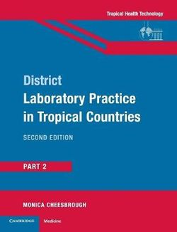 Medical laboratory testing techniques books buy online with free district laboratory practice in tropical countries part 2 fandeluxe Gallery