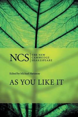 The New Cambridge Shakespeare: As You Like It