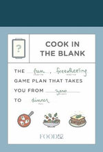 Food52: Cook in the Blank