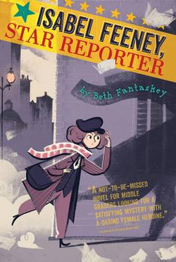 Isabel Feeney, Star Reporter