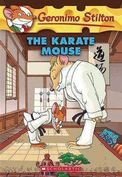 Geronimo Stilton: #40 Karate Mouse