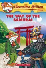 Geronimo Stilton: #49 Way of the Samurai