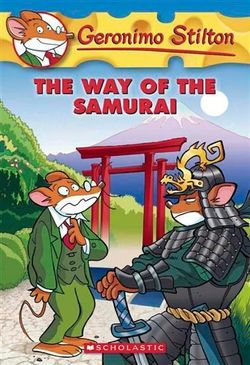 Geronimo Stilton: #49 Way of the Samurai