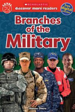 Scholastic Discover More Reader Level 2: Branches of the Military